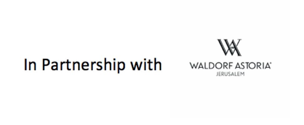 In Partnership with Waldorf Astoria Jerusalem