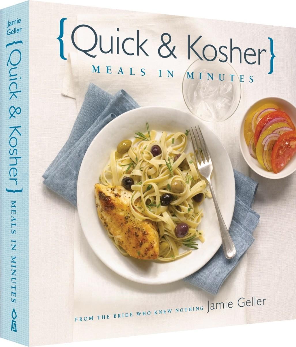 Quick & Kosher: Meals in Minutes