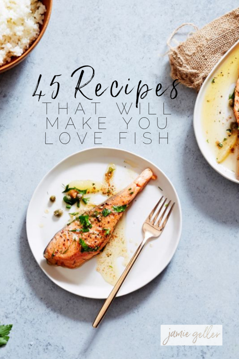 45 recipes that will make you love fish